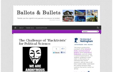 http://nottspolitics.org/2012/03/23/the-challenge-of-hacktivists-for-political-science/