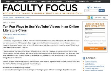 http://www.facultyfocus.com/articles/teaching-with-technology-articles/ten-fun-ways-to-use-youtube-videos-in-an-online-literature-class/