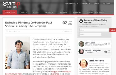 http://startupgrind.com/2012/04/exclusive-pinterest-co-founder-paul-sciarra-is-leaving-the-company/