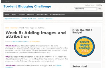 http://studentchallenge.edublogs.org/2012/04/02/week-5-adding-images-and-attribution/