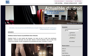 http://lesactualitesdudroit.20minutes-blogs.fr/archive/2012/04/03/goldman-sachs-finance-la-prostitution-des-mineures.html