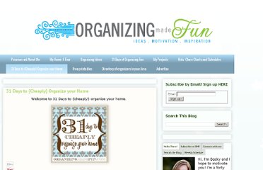 http://organizingmadefun.blogspot.com/p/31-days-to-cheaply-organize-your-home.html