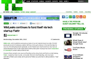 http://techcrunch.com/2010/12/08/wikileaks-continues-to-fund-itself-via-tech-startup-flattr/