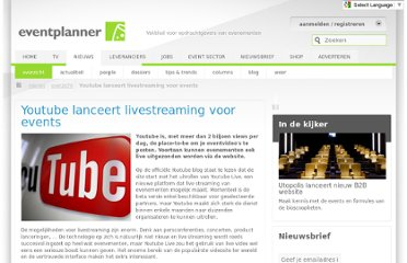 http://www.eventplanner.be/nieuws/4416_youtube-lanceert-livestreaming-voor-events.html