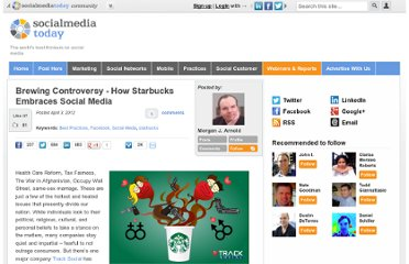 http://socialmediatoday.com/felicia-dorng/482878/brewing-controversy-how-starbucks-embraces-social-media