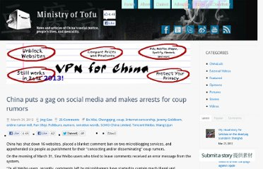 http://www.ministryoftofu.com/2012/03/china-puts-a-gag-on-social-media-and-makes-arrests-for-coup-rumors/