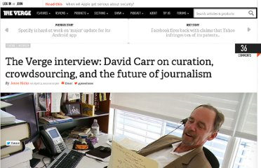 http://www.theverge.com/2012/4/3/2912487/david-carr-interview-dnp