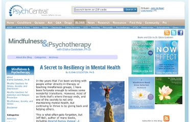 http://blogs.psychcentral.com/mindfulness/2012/04/a-secret-to-resiliency-in-mental-health/