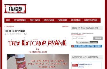 http://prankked.com/how-to-pranks/the-ketchup-prank/