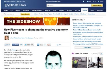 http://news.yahoo.com/blogs/sideshow/fiverr-com-changing-creative-economy-5-time-140436788.html