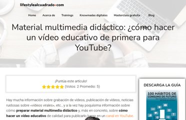 http://www.ingresosalcuadrado.com/material-multimedia-didactico-como-hacer-un-video-educativo/