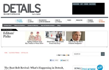 http://www.details.com/culture-trends/critical-eye/201204/rust-belt-revival-detroit-michigan