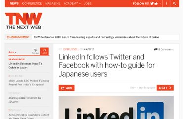 http://thenextweb.com/asia/2012/04/04/linkedin-follows-twitter-and-facebook-with-how-to-guide-for-japanese-users/