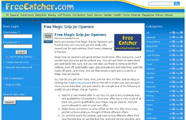 http://www.freecatcher.com/Home/Free-Magic-Grip-Jar-Openers-FreeCatcher-com-Freebie-Reward-Program