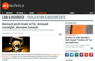 http://arstechnica.com/tech-policy/news/2010/03/harvard-law-profs-theres-a-lawsuit-coming-over-acta.ars