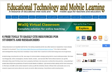 http://www.educatorstechnology.com/2012/04/6-free-tools-to-easily-cite-resources.html