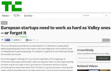 http://techcrunch.com/2009/11/20/european-startups-need-to-work-as-hard-as-valley-ones-or-forget-it/