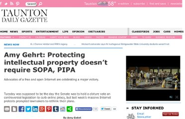 http://www.tauntongazette.com/newsnow/x364055556/Amy-Gehrt-Protecting-intellectual-property-doesn-t-require-SOPA-PIPA