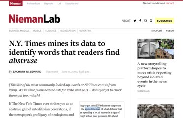 http://www.niemanlab.org/2009/06/ny-times-mines-its-data-to-identify-words-that-readers-find-abstruse/
