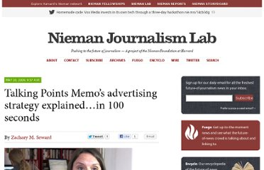 http://www.niemanlab.org/2009/05/talking-points-memos-advertising-strategy-explainedin-100-seconds/