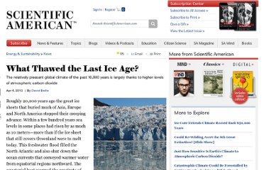 http://www.scientificamerican.com/article.cfm?id=what-thawed-the-last-ice-age