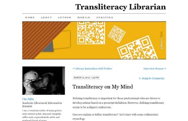 http://transliteracylibrarian.wordpress.com/2012/03/12/transliteracy-on-my-mind/