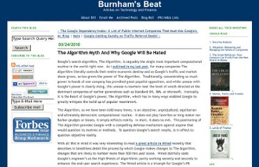 http://billburnham.blogs.com/burnhamsbeat/2010/03/the-algorithm-myth-and-why-google-will-be-hated.html#more