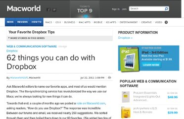 http://www.macworld.com/article/1161311/62_things_you_can_do_with_dropbox.html
