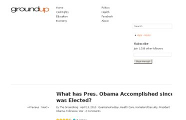 http://groundupct.wordpress.com/2010/04/13/what-has-pres-obama-accomplished-since-he-was-elected/#more-2473