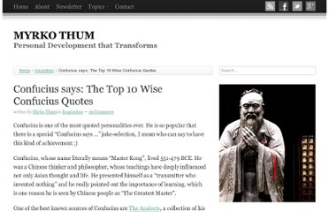 http://www.myrkothum.com/confucius-says-the-top-10-quotes-by-confucius/