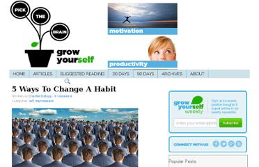 http://www.pickthebrain.com/blog/5-ways-to-change-a-habit/