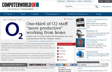 http://www.computerworlduk.com/news/it-business/3348926/one-third-of-o2-staff-more-productive-working-from-home/