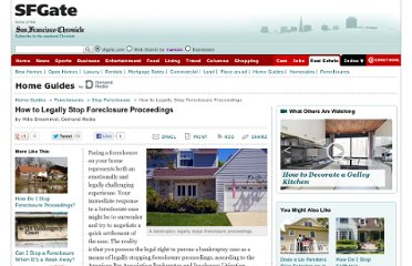 http://homeguides.sfgate.com/legally-stop-foreclosure-proceedings-9142.html