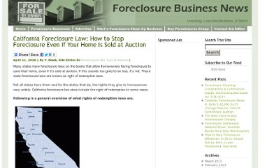 http://www.foreclosurebusinessnews.com/california-foreclosure-law-how-to-stop-foreclosure/