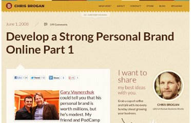 http://www.chrisbrogan.com/develop-a-strong-personal-brand-online-1/