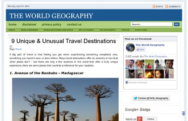 http://www.theworldgeography.com/2012/01/9-unique-unusual-travel-destinations.html
