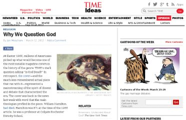 http://ideas.time.com/2012/03/12/why-we-question-god/