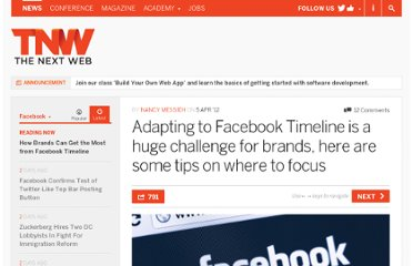 http://thenextweb.com/facebook/2012/04/05/adapting-to-facebook-timeline-is-a-huge-challenge-for-brands-here-are-some-tips-on-where-to-focus/