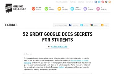 http://www.onlinecolleges.net/2012/04/04/52-great-google-docs-secrets-for-students/