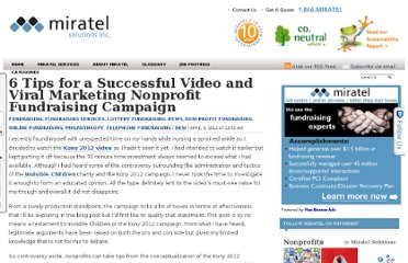 http://www.miratelinc.com/blog/6-tips-for-a-successful-video-and-viral-marketing-nonprofit-fundraising-campaign/