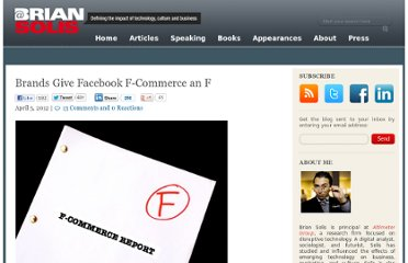 http://www.briansolis.com/2012/04/brands-give-facebook-f-commerce-an-f/