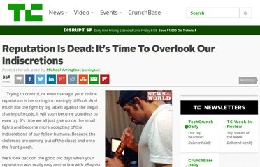 http://techcrunch.com/2010/03/28/reputation-is-dead-its-time-to-overlook-our-indiscretions/