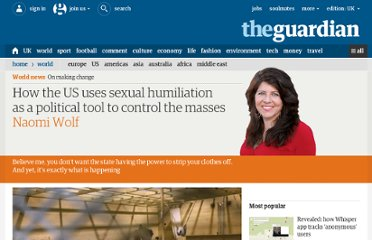 http://www.guardian.co.uk/commentisfree/cifamerica/2012/apr/05/us-sexual-humiliation-political-control