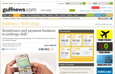 http://gulfnews.com/business/technology/remittance-and-payment-business-to-undergo-shift-1.995953