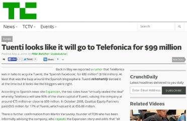 http://techcrunch.com/2010/08/04/tuenti-looks-like-it-will-go-to-telefonica-for-e75-million/