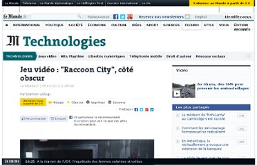 http://www.lemonde.fr/technologies/article/2012/04/05/jeu-video-raccoon-city-cote-obscur_1681281_651865.html