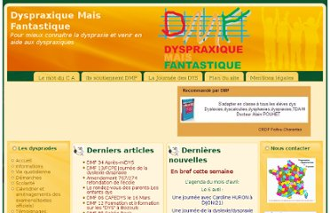 http://www.dyspraxie.info/index.php?option=com_content&view=article&id=149%3Alintegration-sensorielle-chez-les-enfants-dyspraxiques&catid=34%3Avie-quotidienne&Itemid=54