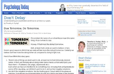 http://www.psychologytoday.com/blog/dont-delay/201202/due-tomorrow-do-tomorrow