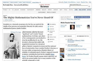 http://www.nytimes.com/glogin?URI=http://www.nytimes.com/2012/03/27/science/emmy-noether-the-most-significant-mathematician-youve-never-heard-of.html&OQ=_rQ3D4&OP=77c29286Q2Fk.Q27Q51k-!mQ24p!!iYkYOxYkO8kYQ26kQ24myQ27Q5BmQ27kQ27WWvwQ5B!Q27i0Q27pwi0Q27wW!Q24iwQ24yQ23Q5ByaymqQ5BiwWqi0Q27WqiymyqQ5Bwv!rcQ27wQ5BQ27cQ27pw0Q27qp-w!aU0iWQ2B