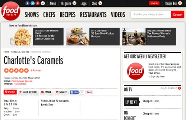 http://www.foodnetwork.com/recipes/tori-ritchie/charlottes-caramels-recipe/index.html